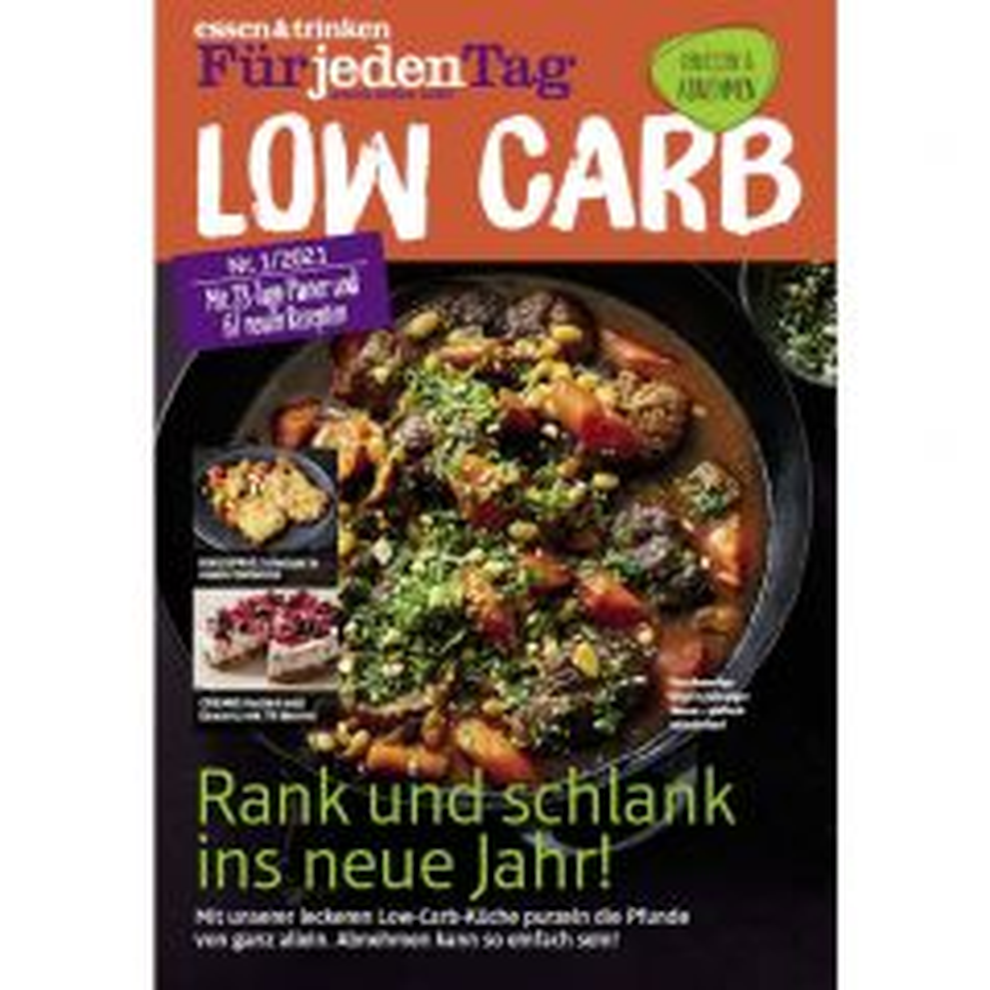 essen & trinken Für jeden Tag - Spezial Low Carb 01/2021